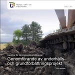 Handbok för dikningssammanslutningar: Genomförande av underhålls- och grundförbättringsprojekt