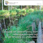 En guide om strandröjning inom  vattendragsprojekt och  vid rensning av utfallsdiken